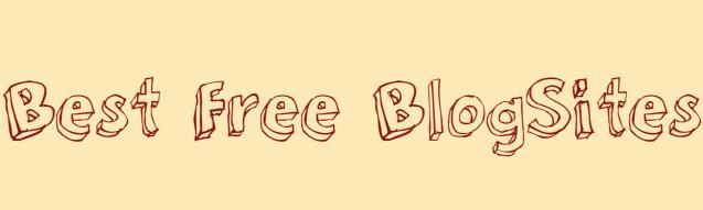 Best Free Blog Sites