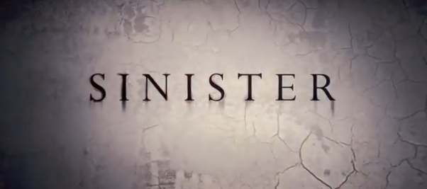 Sinister 2012 horror film title from the producers of paranormal activity and insidious haunted house demonic hauntings