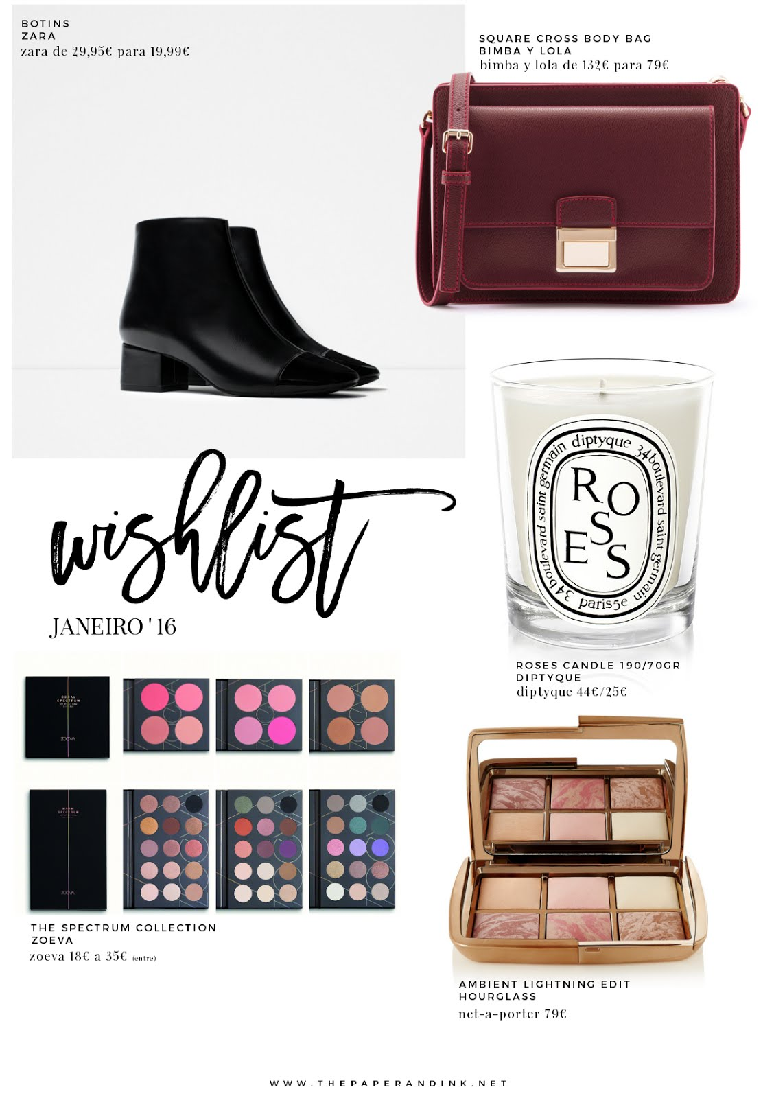 bimba y lola - zara - zoeva - diptyque - hourglass - wishlist - january - janeiro - 2016 - the paper and ink