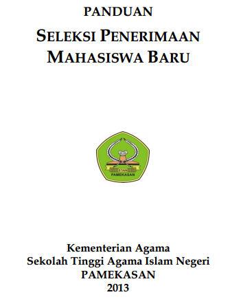Panduan SPMB STAIN Pamekasan 2013