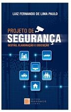 LIVRO - PROJETO DE SEGURANÇA GESTÃO, ELABORAÇÃO E EXECUÇÃO
