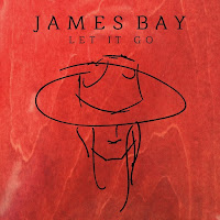 JAMES BAY : LET IT GO