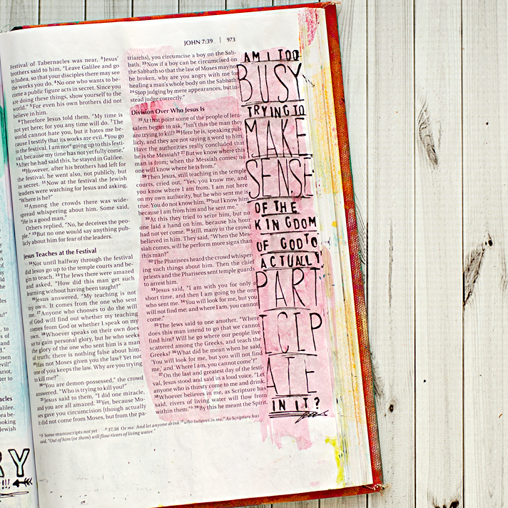 Art Worship Mixed Media Art Journaling Bible | Illustrated Faith | John 7