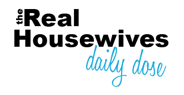Real Housewives Daily Dose