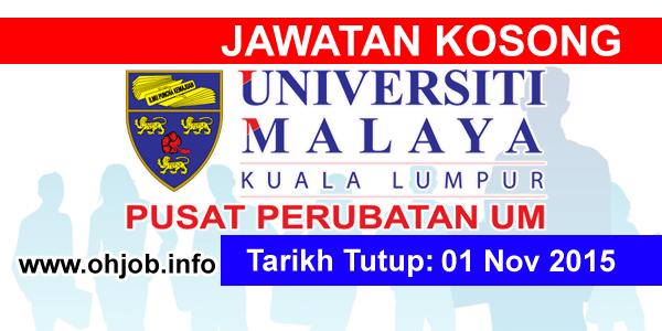 Jawatan Kerja Kosong Pusat Perubatan Universiti Malaya (PPUM) logo www.ohjob.info november 2015