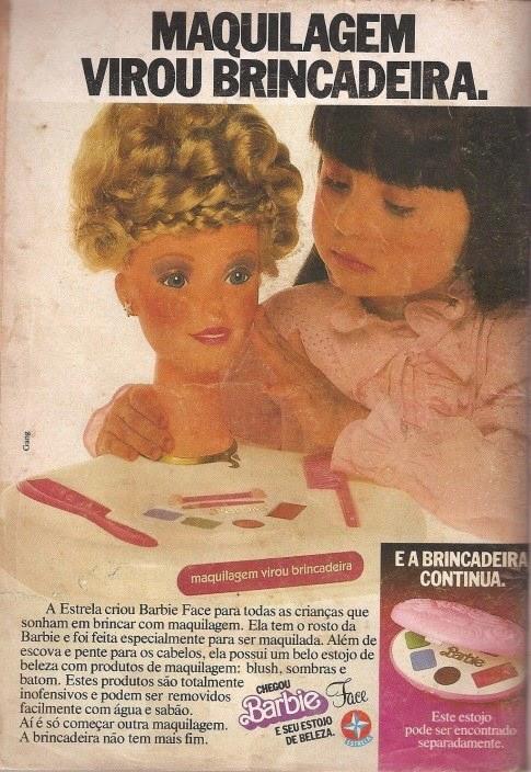 Propaganda da boneca Barbie Face apresentada em 1991: para as crianças apaixonadas por maquiagem.