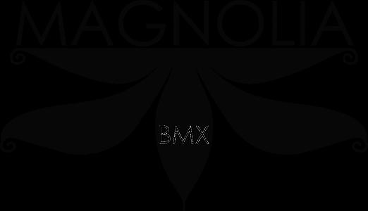 MAGNOLIA BMX