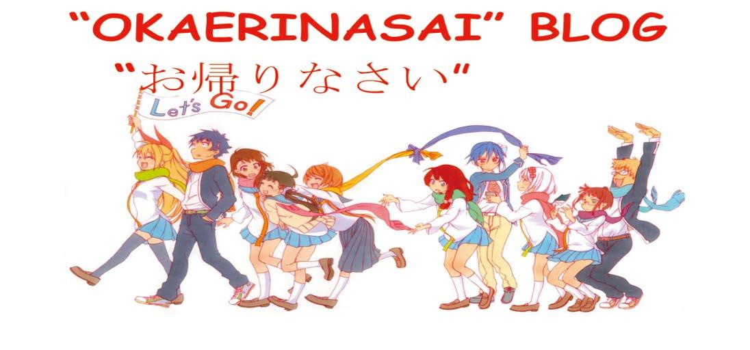 """""""Okaerinasai"""" Blog"""