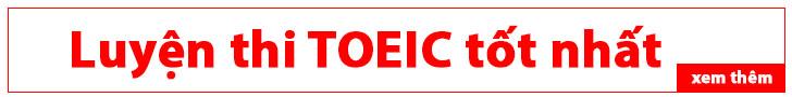 TOEIC HLU - Cung cấp thông tin Luyện Thi TOEIC mới nhất hiện nay