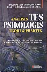 toko buku rahma: buku ANALISIS TES PSIKOLOGIS TEORI DAN PRAKTIK, pengarang dewa ketut sukardi, penerbit rineka cipta