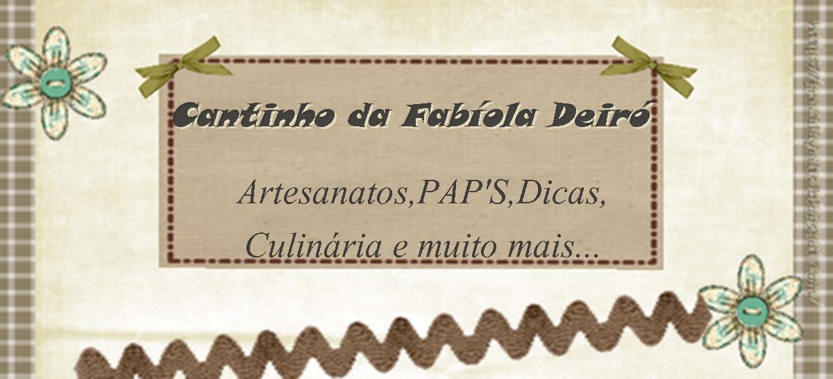 Cantinho da Fabíola Deiró