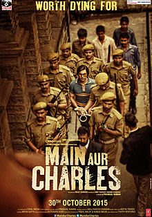 main aur charles hindi movie poster released date 2015.jpg