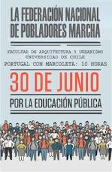 LA FEDERACIÓN NACIONAL DE POBLADORES MARCHA POR LA EDUCACIÓN PÚBLICA