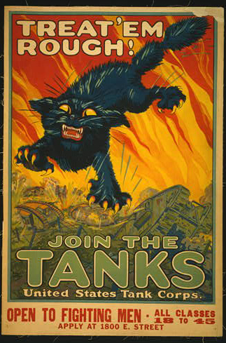 classic posters, free download, graphic design, military, propaganda, retro prints, united states, vintage, vintage posters, war, wildlife, cat, Treat 'em Rough! Join the Tanks, United States Tank Corps. - Vintage War Military Cat Poster