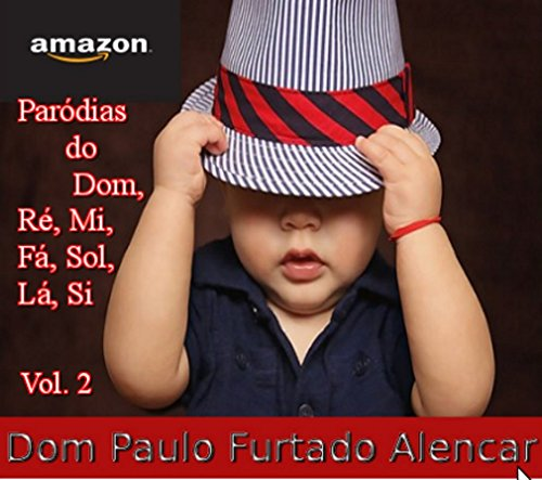 Paródias do DOm, Ré, Mi, Fá, Sol, Lá, Si, Vol. 2
