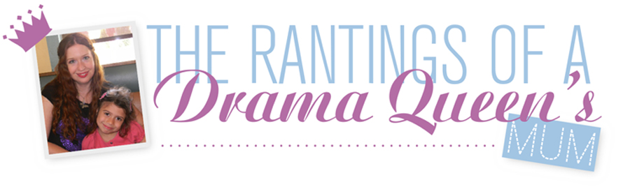 The Rantings of a Drama Queen's Mum