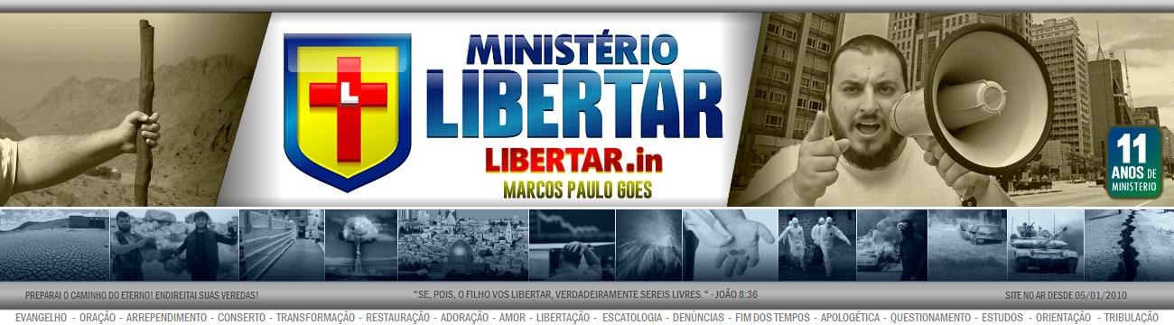 LIBERTAR.in | Ministério Libertar | É chegada a hora!