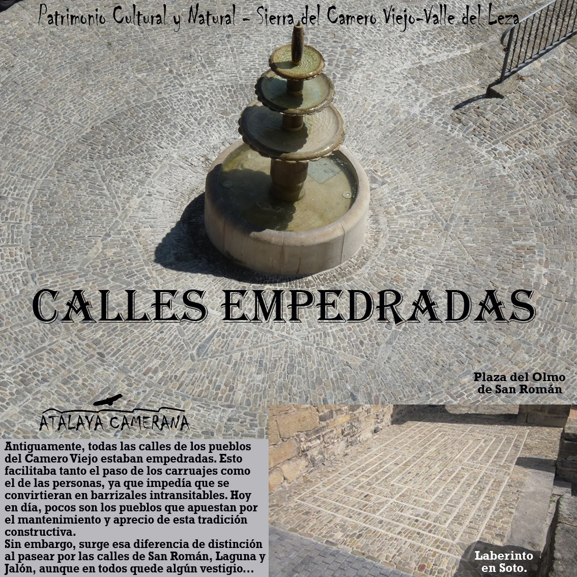 Sierra del Camero Viejo - Valle del Leza. Patrimonio Cultural y Natural. Calles Empedradas.