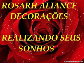Rosarh Aliance Decorações