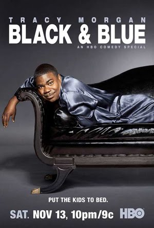 Tracy Morgan Black and Blue (2010)