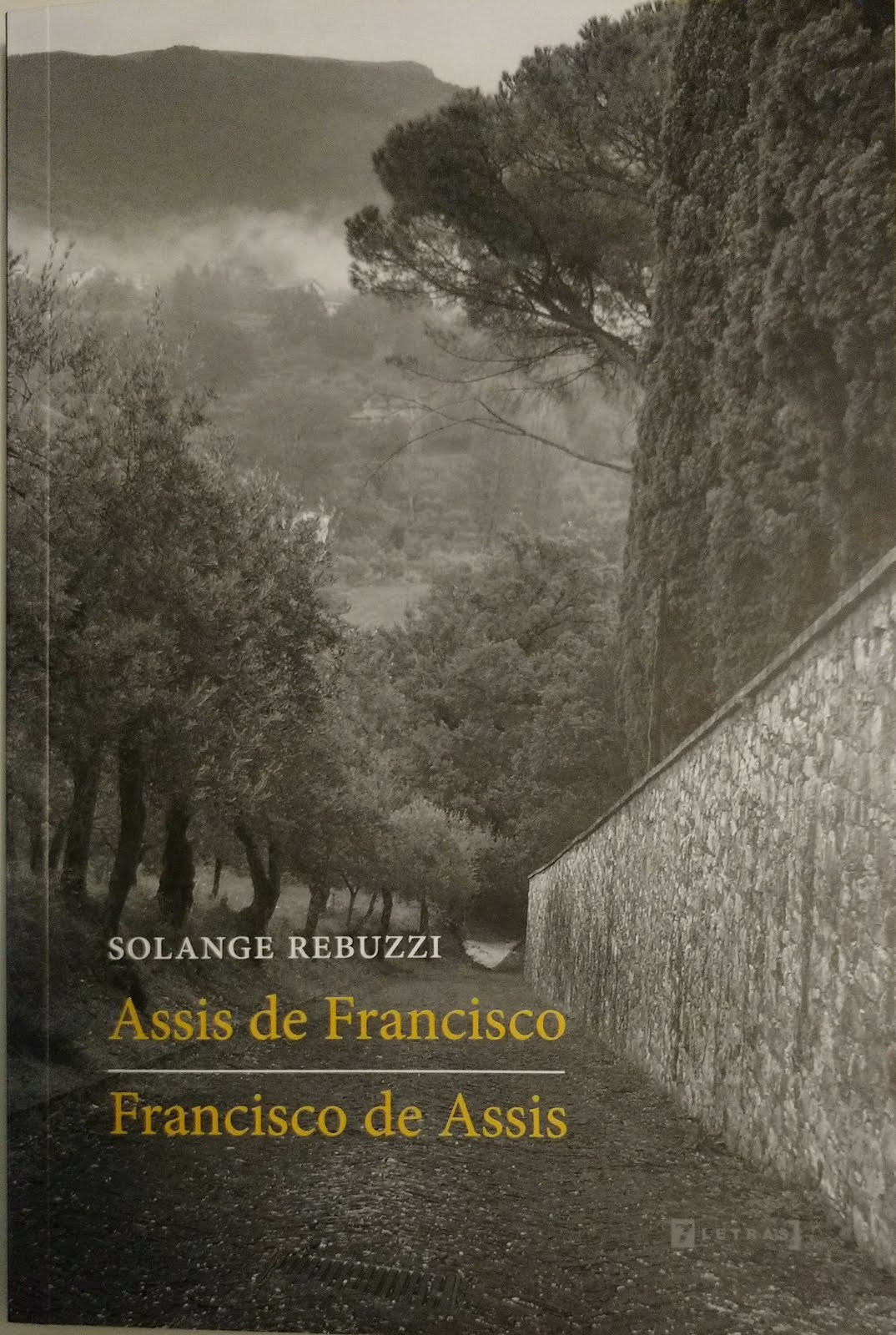 Assis de Francisco / Francisco de Assis