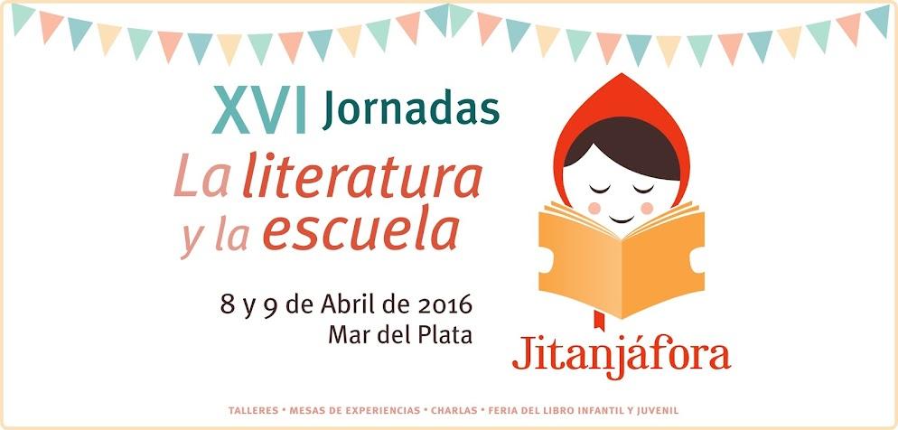 XVI Jornadas La Literatura y la Escuela