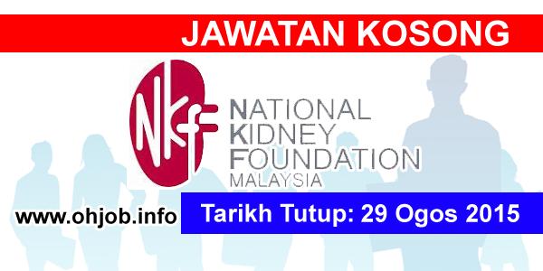 Jawatan Kerja Kosong Yayasan Buah Pinggang Kebangsaan Malaysia (NKF) logo www.ohjob.info ogos 2015