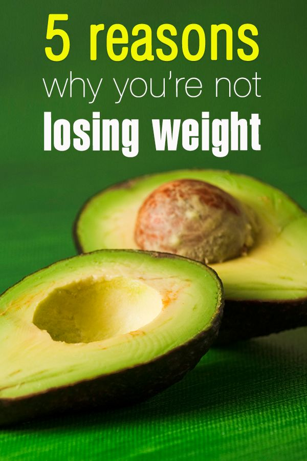 5 reasons why you're not losing weight