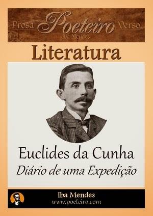 Euclides da Cunha - Diario de uma Expedicao - Iba Mendes
