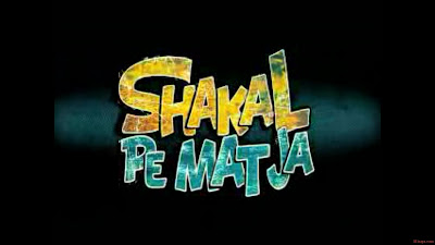 Shakal-Pe-Mat-Ja-Movie-2011