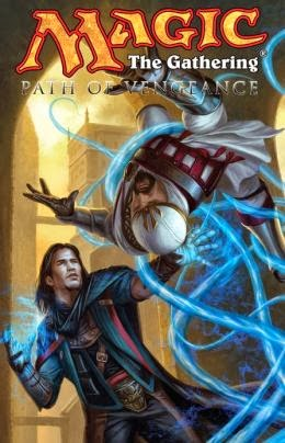 Review: Magic the Gathering Volume 3 Path of Vengeance