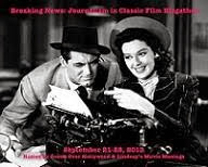 Breaking News: Journalism in Classic Film Blogathon