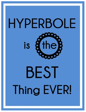 http://www.teacherspayteachers.com/Product/Hyperbole-Bundle-Figurative-Language-665501