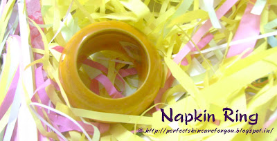 Napkin Ring at Perfect Skin Care for you