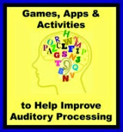 b>BEST Games, Apps & Activities to Help Improve Auditory Processing</b