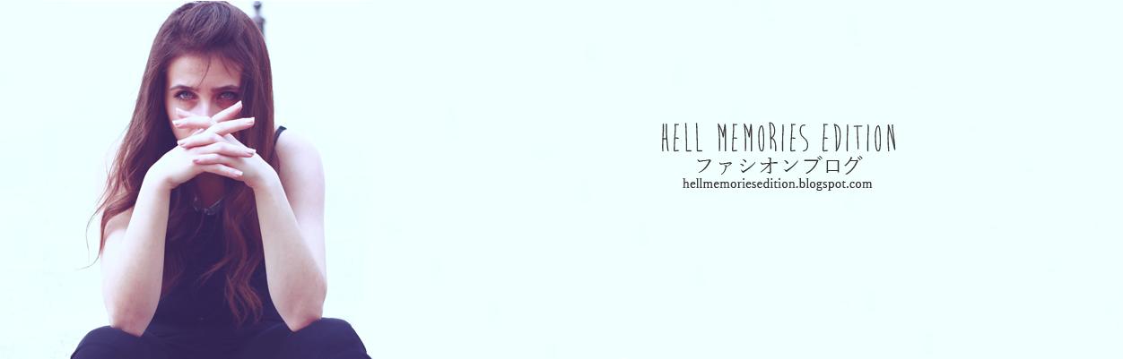 hell memories ファッションブログ