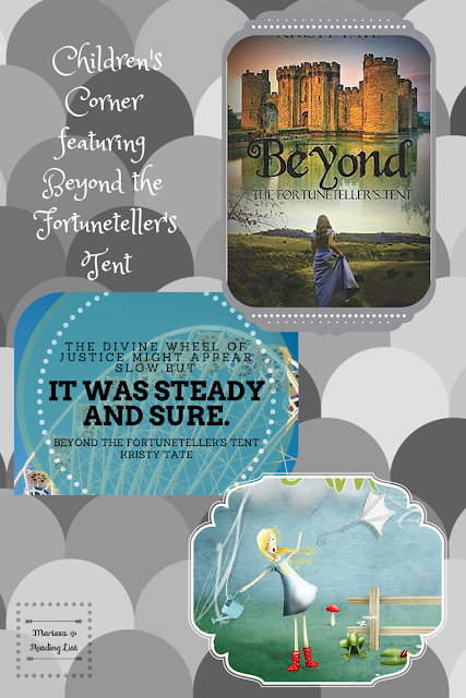 Children's Corner Featuring Beyond the Fortuneteller's Tent by Kristy Tate  on Reading List