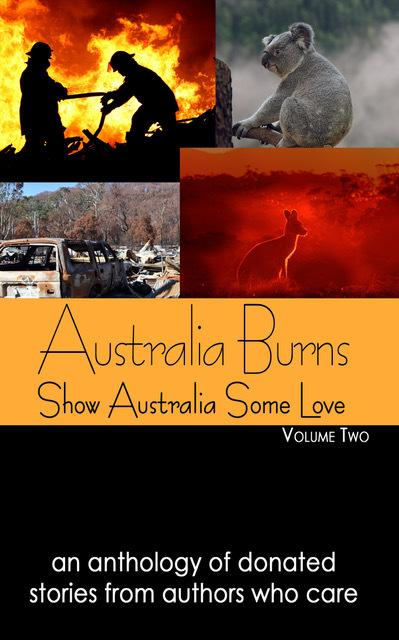 Australia Burns  Vol 2