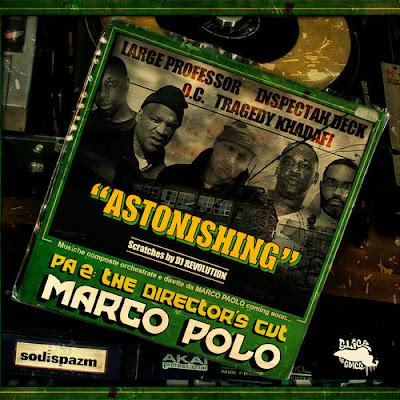 Marco Polo feat. Large Professor, Inspectah Deck, O.C., Tragedy Khadafi X DJ Revolution - Astonishing (Track)