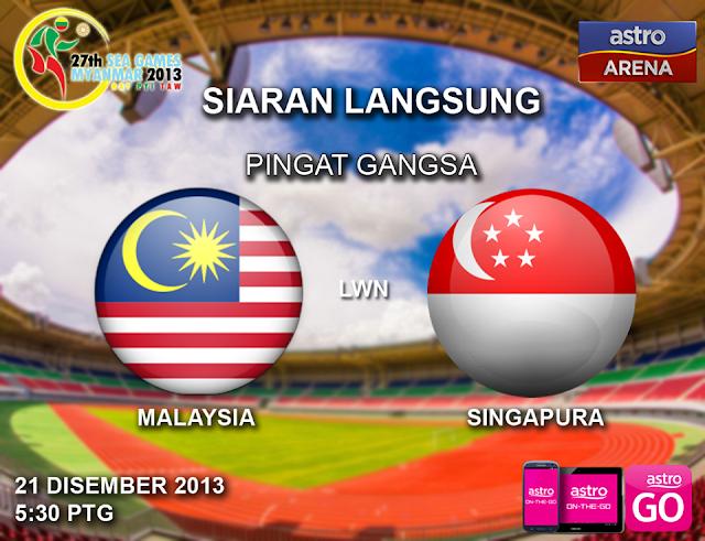MALAYSIA VS SINGAPURA TEMPAT KE 3/4 SUKAN SEA 2013, LIVE TEMPAT PINGAT GANGSA MALAYSIA VS SINGAPORE