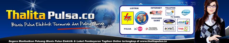 Thalita Pulsa - Bisnis Pulsa Elektrik Paling Murah dan PPOB