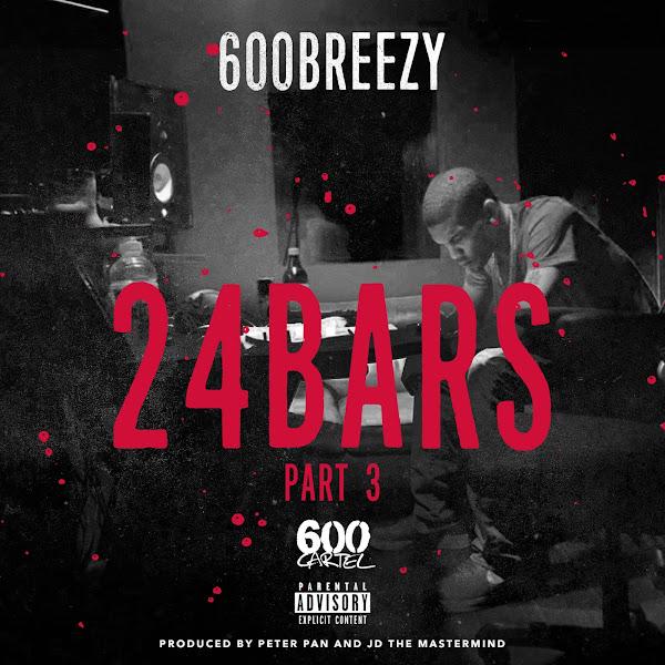 600breezy - 24 Bars, Pt. 3 Cover