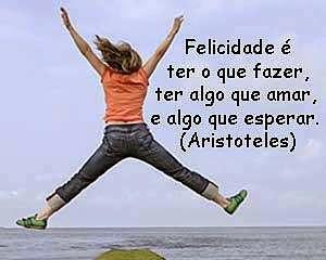Felicidade é ter algo que amar