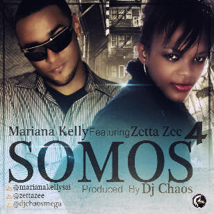 Mariana Kelly Ft Zetta Zee - Somos 4
