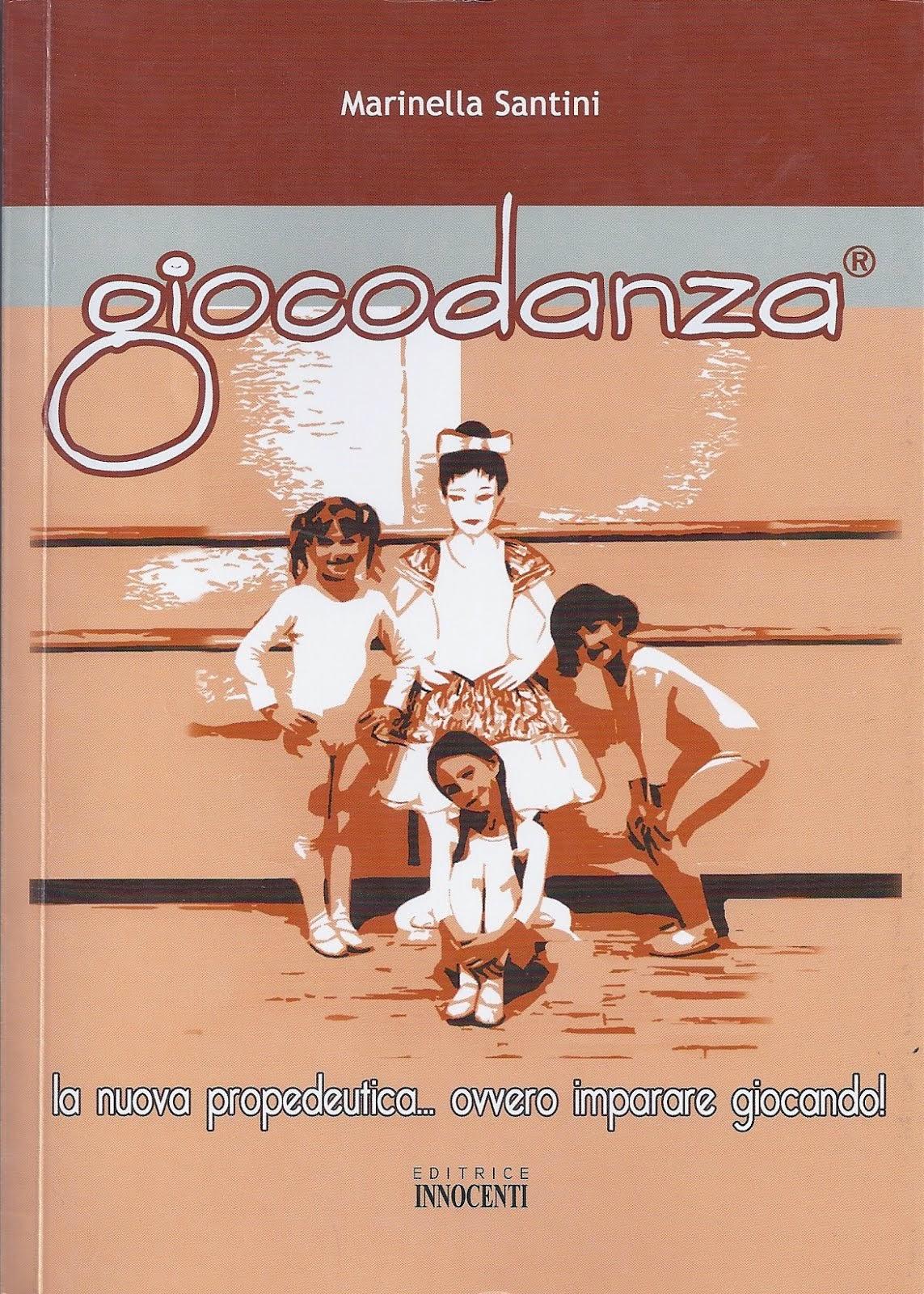 Il libro del GIOCODANZA® di Marinella Santini