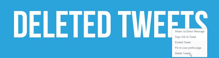 Deleted Tweets