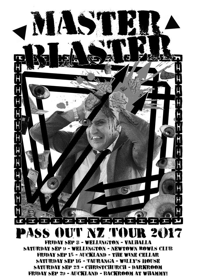 Master Blaster: Pass Out NZ Tour