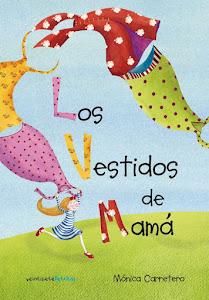 Los Vestidos de Mamá.