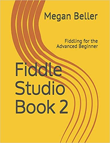 Fiddle Studio Book 2: For the Advanced Beginner