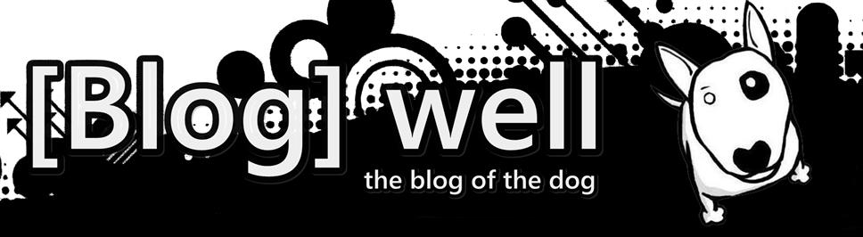 Blog well